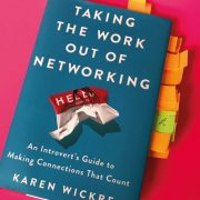 Netzwerken. Glorious Me empfiehlt das Buch Taking the Work out of Networking von Karen Wickre